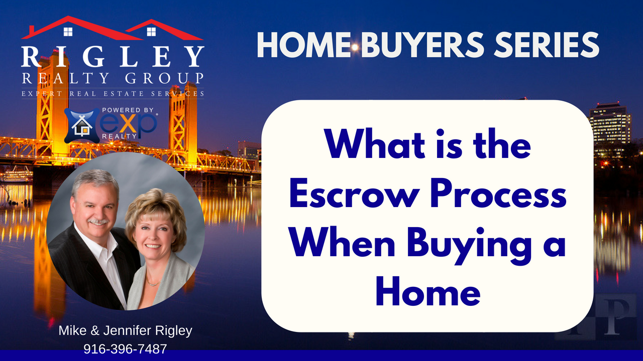 What is the Escrow Process When Buying a Sacramento Home